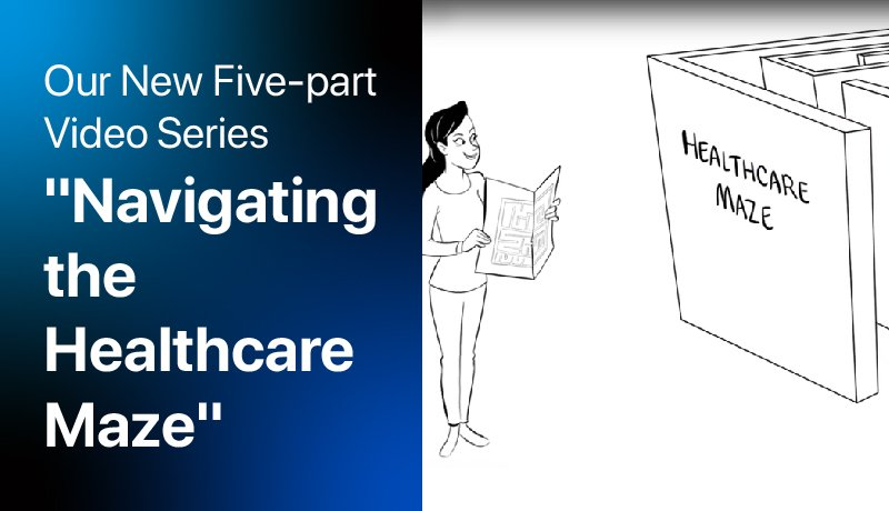 Navigating Healthcare Maze Videos